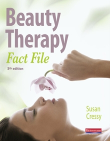 Beauty Therapy Fact File Student Book 5th Edition, Paperback / softback Book