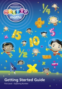 Heinemann Active Maths - First Level - Exploring Number - Getting Started Guide : Active Maths into Practice, Paperback Book