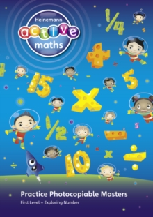 Heinemann Active Maths - First Level - Exploring Number - Practice Photocopiable Masters, Spiral bound Book