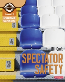 NVQ/SVQ Diploma Level 2 Spectator Safety, Paperback Book