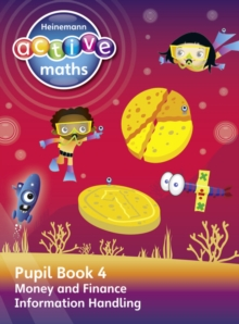 Heinemann Active Maths - Second Level - Beyond Number - Pupil Book 4 - Money, Finance and Information Handling, Paperback / softback Book