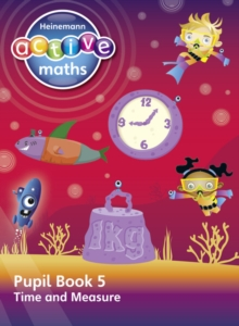Heinemann Active Maths - Second Level - Beyond Number - Pupil Book 5 - Time and Measure, Paperback / softback Book