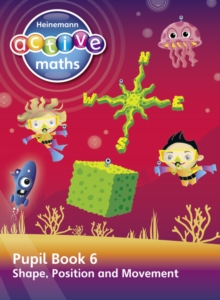 Heinemann Active Maths - Second Level - Beyond Number - Pupil Book 6  - Shape, Position and Movement, Paperback / softback Book