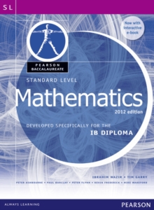 Pearson Baccalaureate Standard Level Mathematics Revised 2012 print and ebook bundle for the IB Diploma, Mixed media product Book