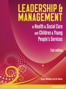 Leadership and Management in Health and Social Care Level 5, Paperback / softback Book