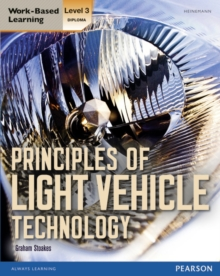 Level 3 Diploma Principles of Light Vehicle Technology Candidate handbook, Paperback / softback Book