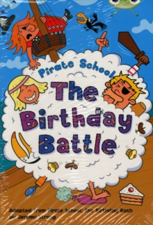 Bug Club Lime A/3c Pirate School: the Birthday Battle 6-Pack, Mixed media product Book