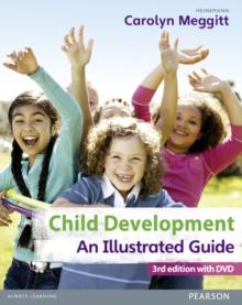 Child Development, An Illustrated Guide 3rd edition with DVD : Birth to 19 years, Mixed media product Book