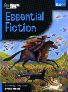 Literacy World Stage 4 Fiction: Essential Anthology, Paperback Book