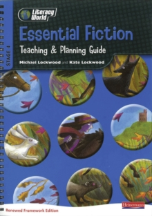 Literacy World Stg 4: Essential Fiction Teaching & Planning Guide Framework England/Wales, Spiral bound Book