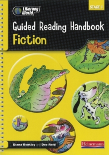 Literacy World Stage 1: Fiction Guided Reading Handbook Framework Edition, Spiral bound Book