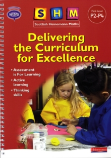 SHM Delivering the Curriculum for Excellence: First Teacher Book, Mixed media product Book