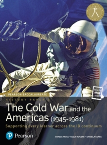 Pearson Baccalaureate History Paper 3: The Cold War and the Americas (1945-1981) : Industrial Ecology, Mixed media product Book