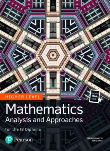 Mathematics Analysis and Approaches for the IB Diploma Higher Level, Mixed media product Book