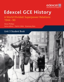 Edexcel GCE History A2 Unit 3 E2 A World Divided: Superpower Relations 1944-90, Paperback Book