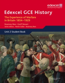 Edexcel GCE History AS Unit 2 C1 The Experience of Warfare in Britain: Crimea, Boer and the First World War, 1854-1929, Paperback Book