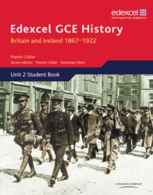 Edexcel GCE History AS Unit 2 D1 Britain and Ireland 1867-1922, Paperback Book