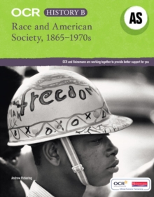 OCR A Level History B: Race and American Society 1865-1970s, Paperback Book