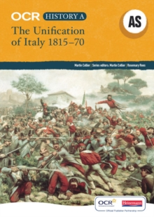 OCR A Level History A: The Unification of Italy 1815-70, Paperback Book