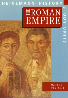 Heinemann History Study Units: Student Book.  The Roman Empire, Paperback Book