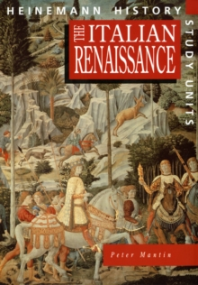 Heinemann History Study Units: Student Book.  The Italian Renaissance, Paperback Book