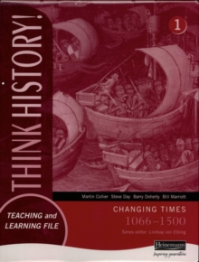 Think History: Changing Times 1066-1500 Foundation Pupil Book 1, Paperback Book