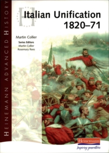 Heinemann Advanced History: Italian Unification 1820-71, Paperback Book