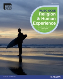 WJEC GCSE Religious Studies B Unit 2: Religion and Human Experience Student Book, Paperback Book