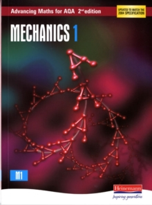 Advancing Maths for AQA: Mechanics 1 2nd Edition (M1), Paperback Book