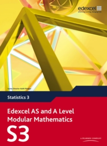 Edexcel AS and A Level Modular Mathematics Statistics 3 S3, Mixed media product Book