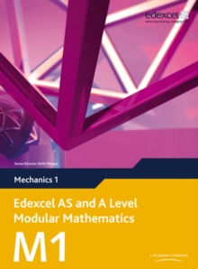 Edexcel AS and A Level Modular Mathematics Mechanics 1 M1, Mixed media product Book