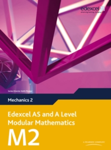 Edexcel AS and A Level Modular Mathematics Mechanics 2 M2, Mixed media product Book