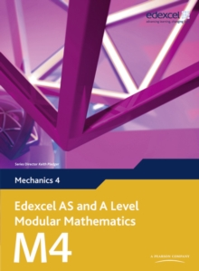 Edexcel AS and A Level Modular Mathematics Mechanics 4 M4, Mixed media product Book