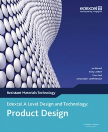 A Level Design and Technology for Edexcel: Product Design: Resistant Materials, Paperback / softback Book