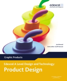 A Level Design and Technology for Edexcel: Product Design: Graphic Products, Paperback / softback Book