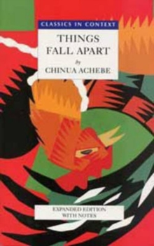 Things Fall Apart- Classics in Context, Paperback / softback Book