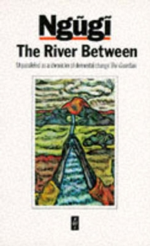 The River Between, Paperback / softback Book