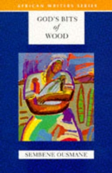 God's Bits of Wood, Paperback Book