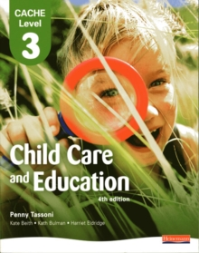 CACHE Level 3 in Child Care and Education Student Book, Paperback Book