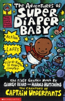 The Adventures of Super Diaper Baby, Paperback / softback Book