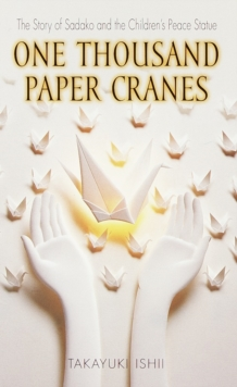 One Thousand Paper Cranes, Paperback Book