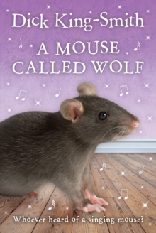 A Mouse Called Wolf, Paperback Book