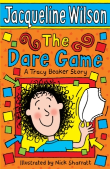 The Dare Game : A Tracy Beaker Story, Paperback / softback Book