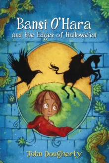 Bansi O'Hara and the Edges of Halloween, Paperback / softback Book