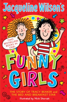 Jacqueline Wilson's Funny Girls : Previously published as The Jacqueline Wilson Collection, Paperback / softback Book