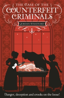 The Case of the Counterfeit Criminals : The Wollstonecraft Detective Agency, Paperback Book