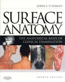 Surface Anatomy : The Anatomical Basis of Clinical Examination, Paperback / softback Book