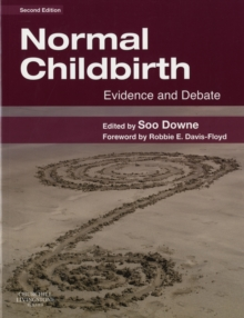 Normal Childbirth : Evidence and Debate, Paperback / softback Book