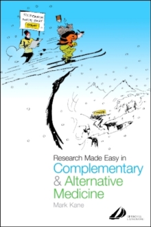 Research Made Easy in Complementary and Alternative Medicine, Paperback / softback Book