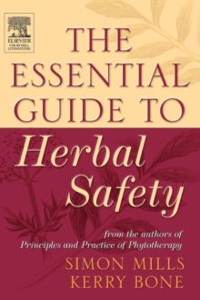The Essential Guide to Herbal Safety, Hardback Book